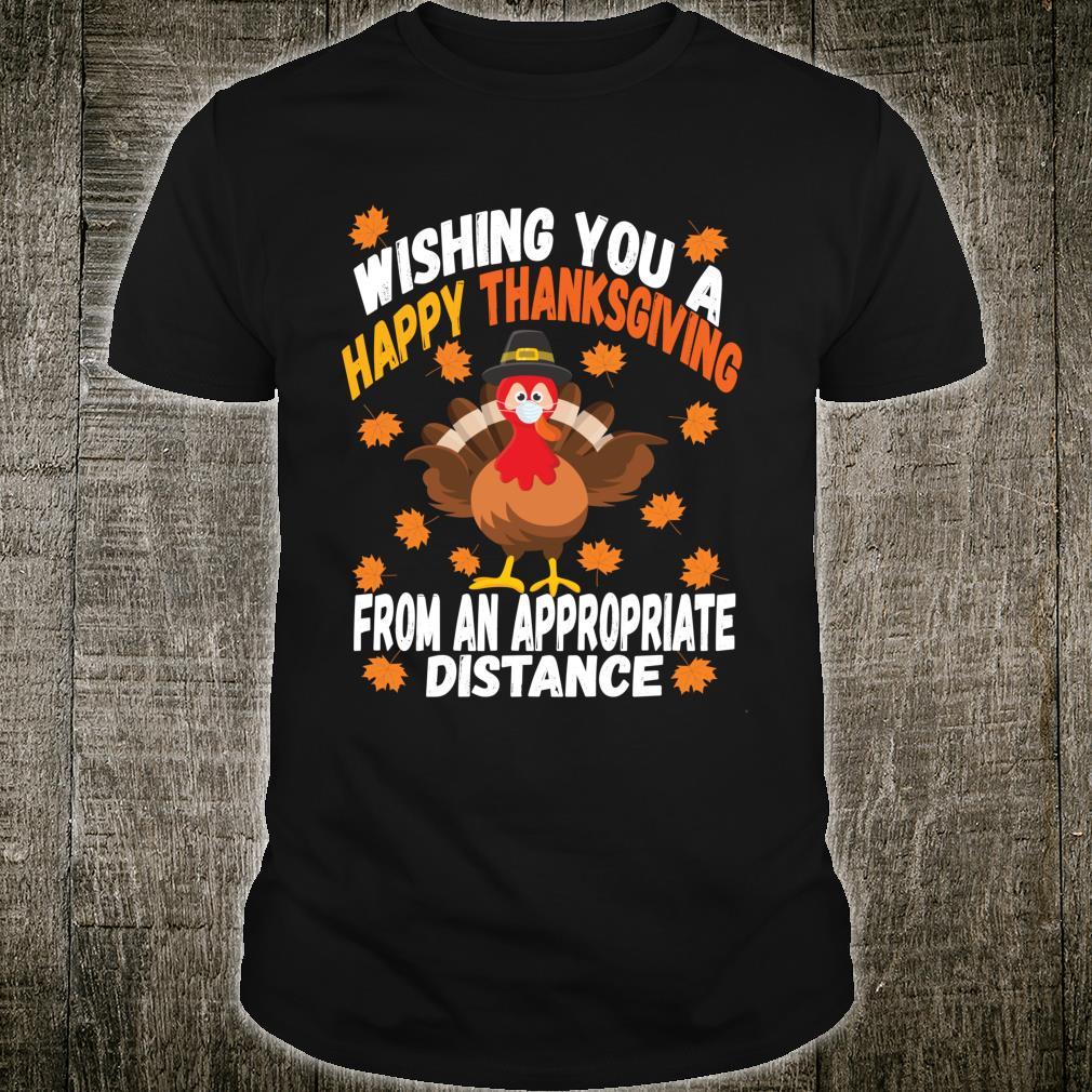 Wishing You a Happy Thanksgiving Turkey Social Distancing Shirt