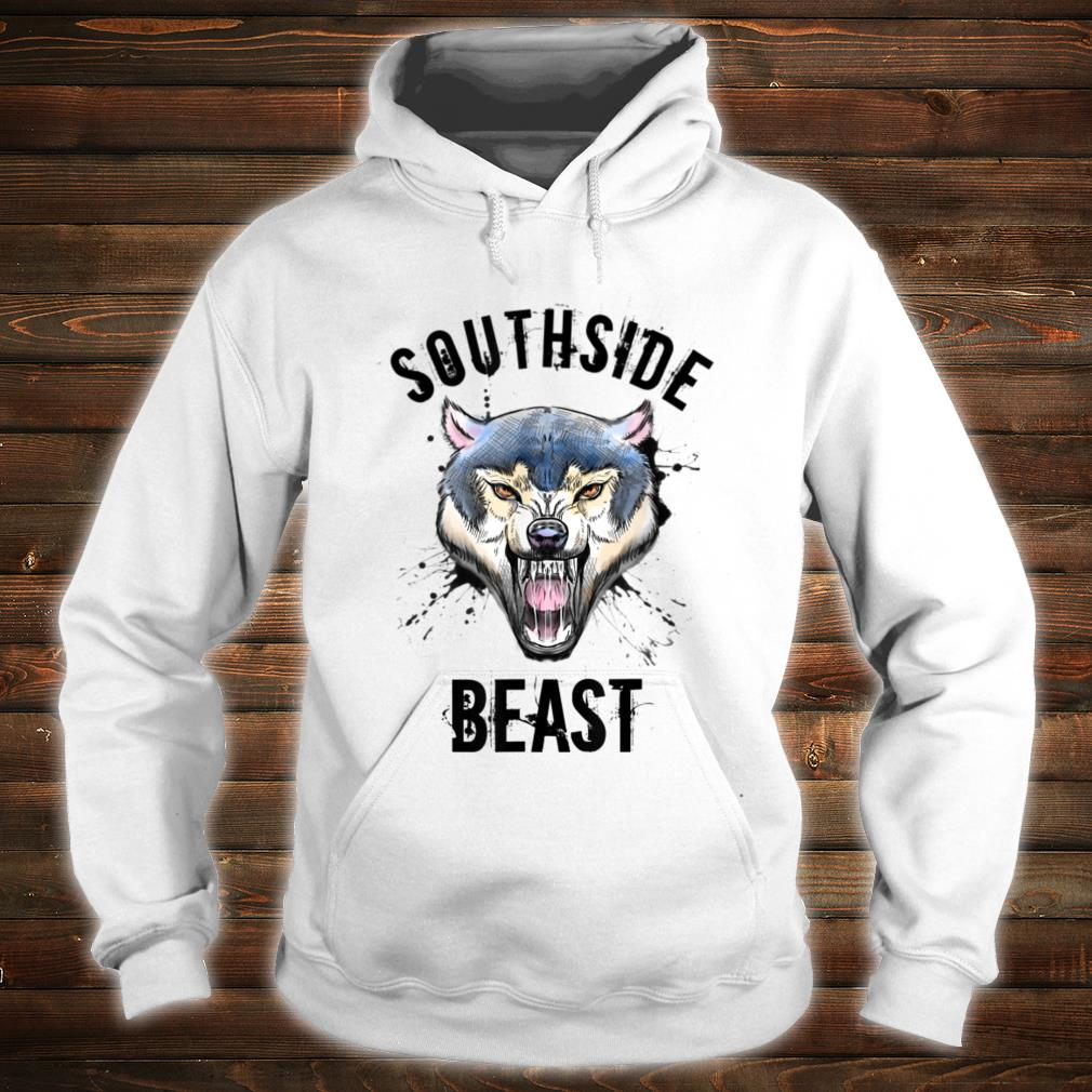 Wolf Southside Beast Workout Gym Bodybuilding Chicago Shirt hoodie