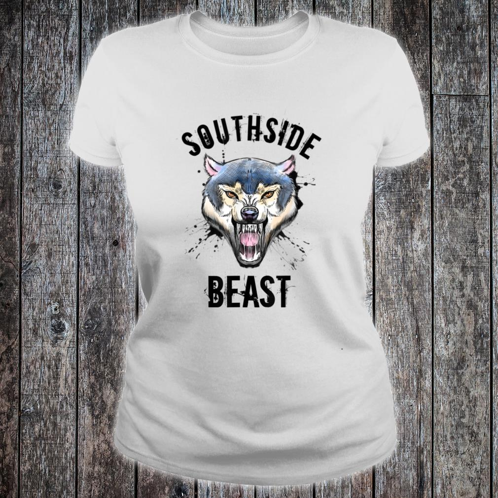 Wolf Southside Beast Workout Gym Bodybuilding Chicago Shirt ladies tee