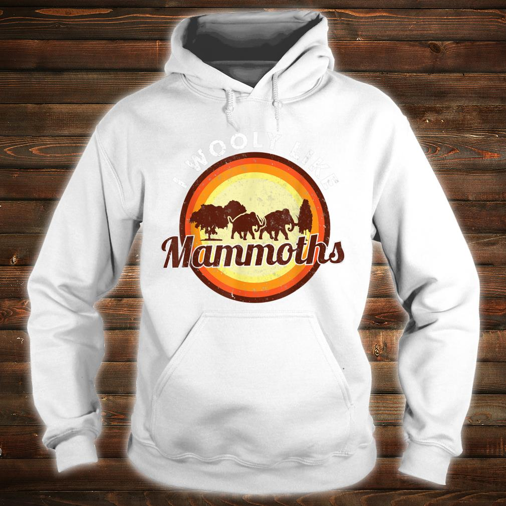 Wooly Mammoth Extinct Elephant Animal I Mammoth Shirt hoodie
