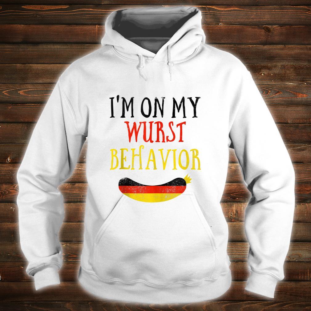 Wurst Behavior Wurstfest Oktoberfest Shirt hoodie