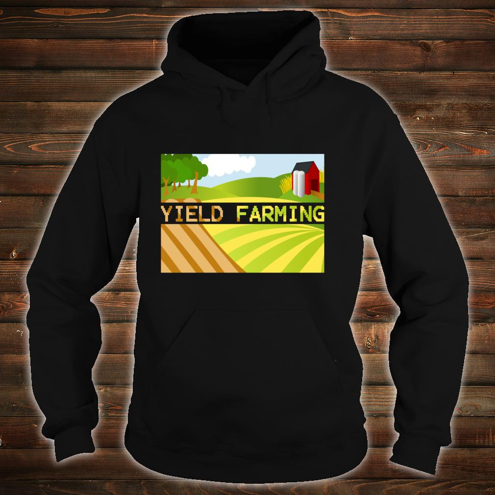 Yield Farming Cryptocurrency Farmer Crypto Farm Blockchain  Shirt hoodie