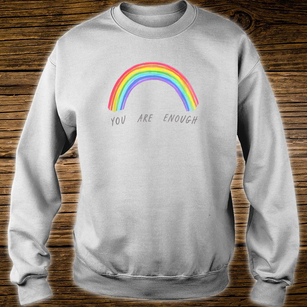 You Are Enough Motivational Shirt sweater