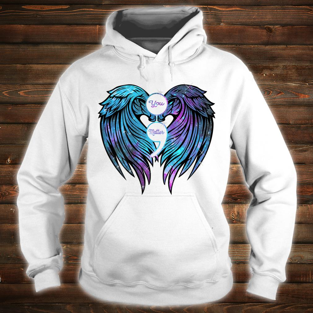 You Matter wings Shirt Suicide Prevention Awareness Shirt hoodie