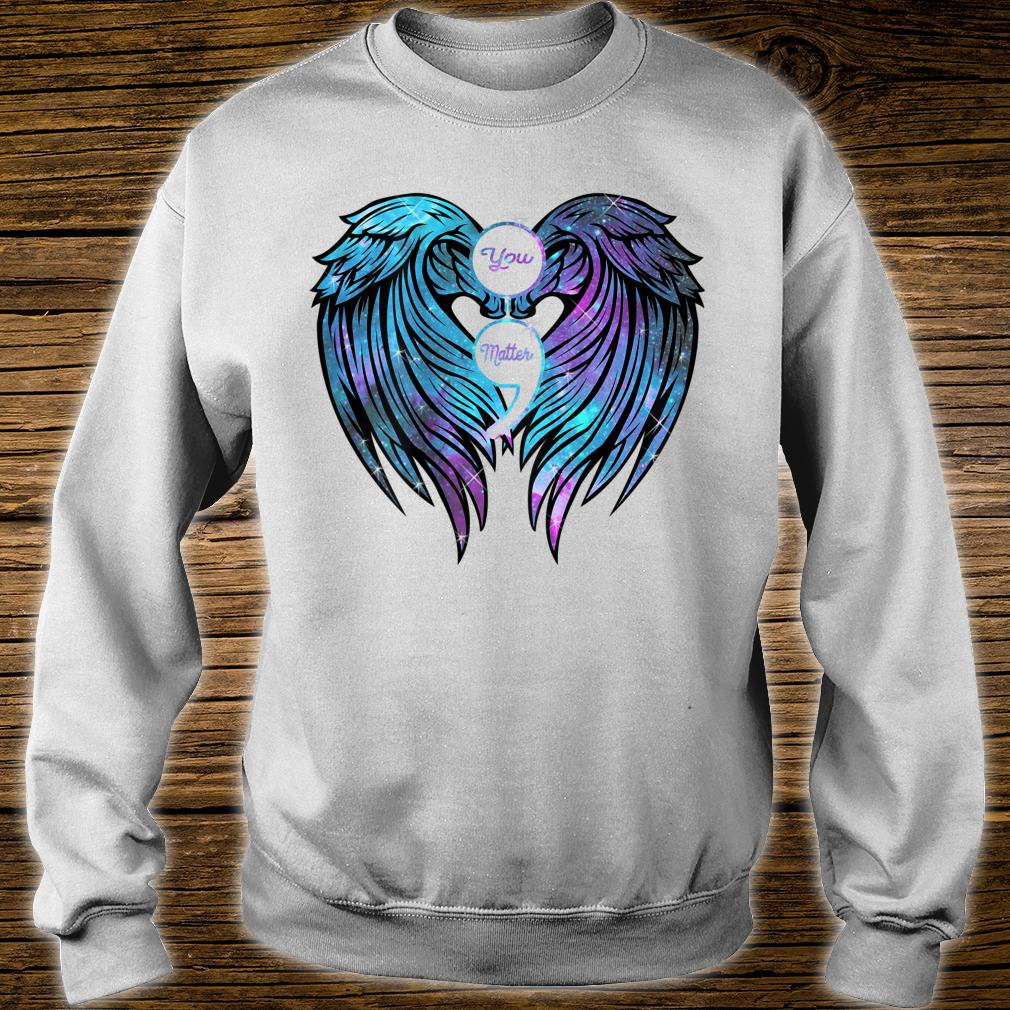 You Matter wings Shirt Suicide Prevention Awareness Shirt sweater