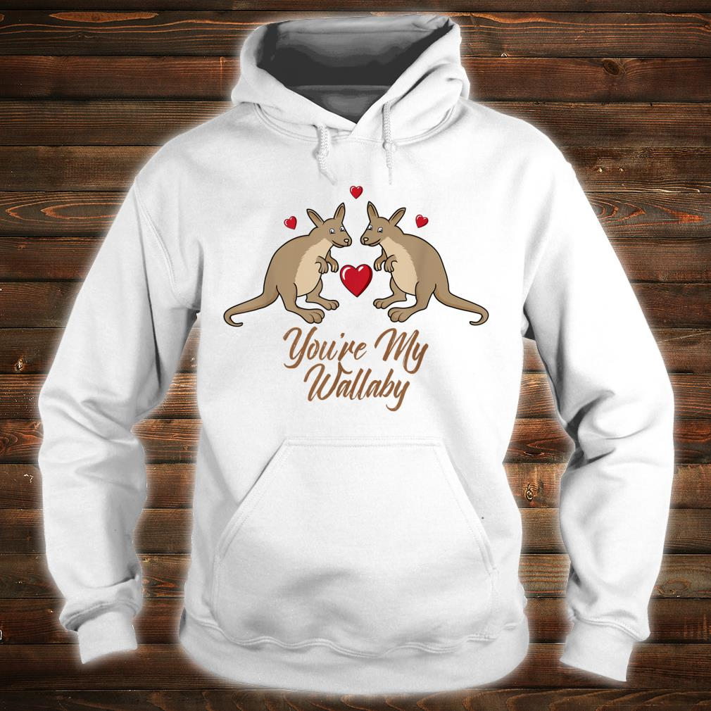 You're My Wallaby Valentine's Day Couples Outfit Shirt hoodie