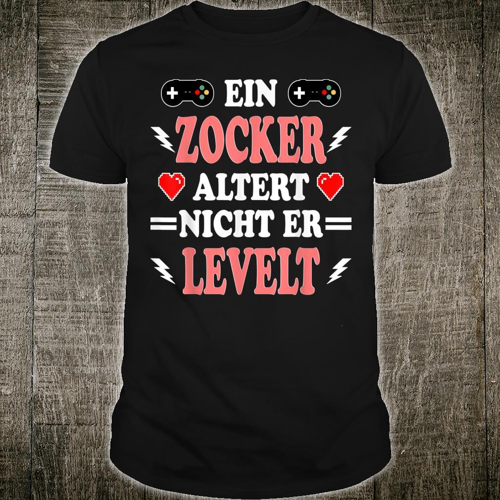 Zocker Levelt Witziger Lustiger Spruch Gaming Gamer Geschenk Shirt