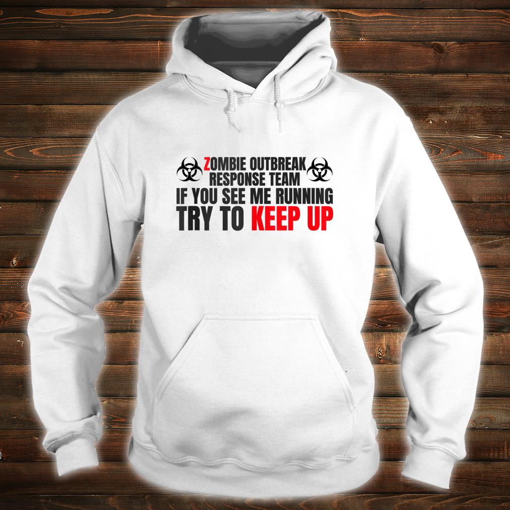 Zombie Response Team Undead Shirt hoodie