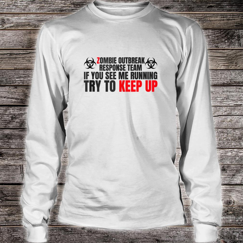 Zombie Response Team Undead Shirt long sleeved