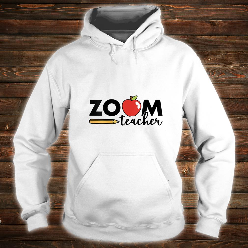Zoom Teacher Virtual Back to School Distance Learning Shirt hoodie