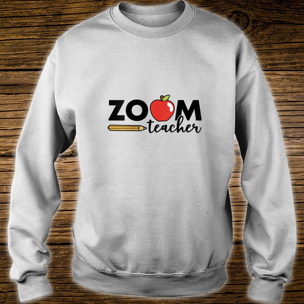 Zoom Teacher Virtual Back to School Distance Learning Shirt sweater