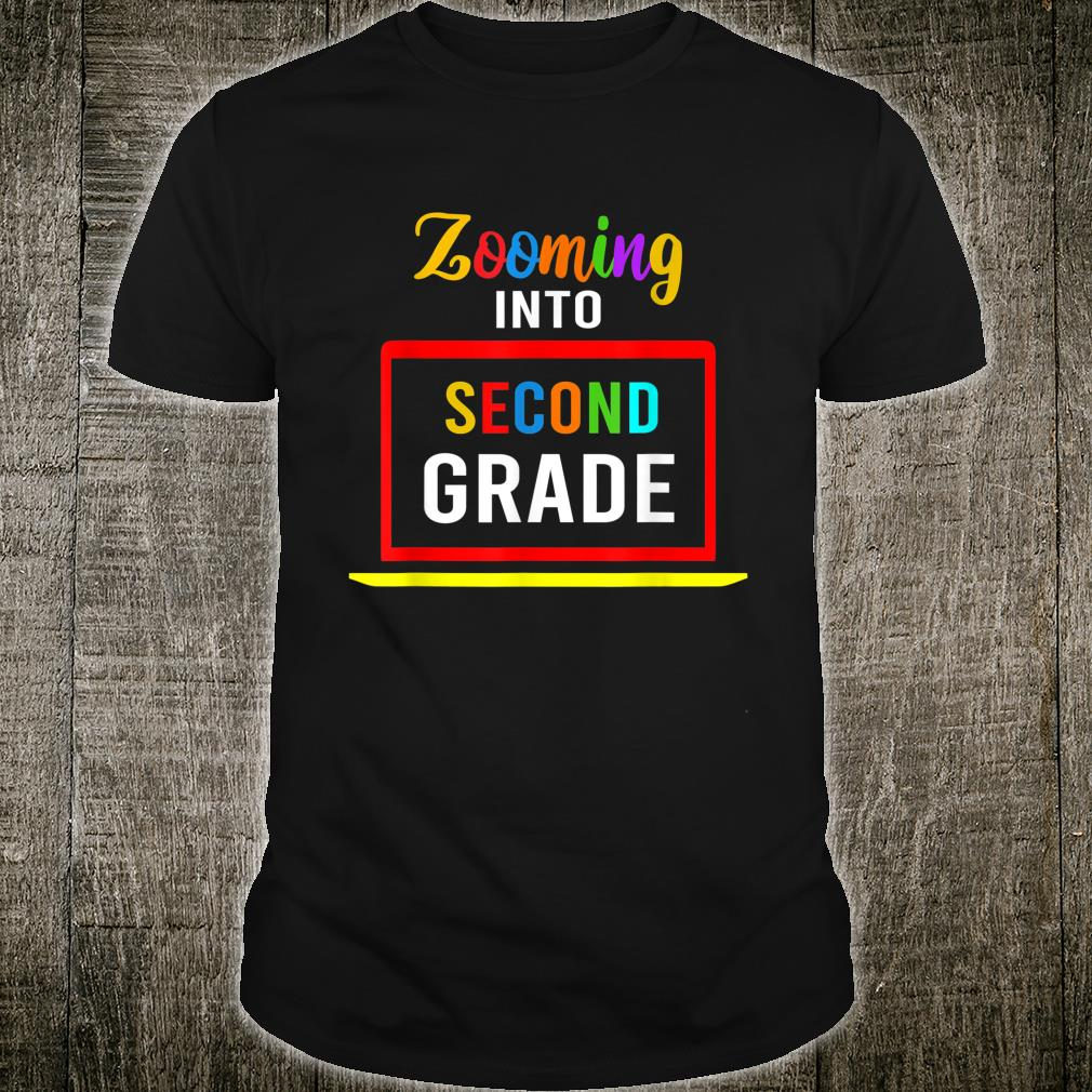 Zooming Into 2nd Second Grade Virtual Back to School 2020 Shirt