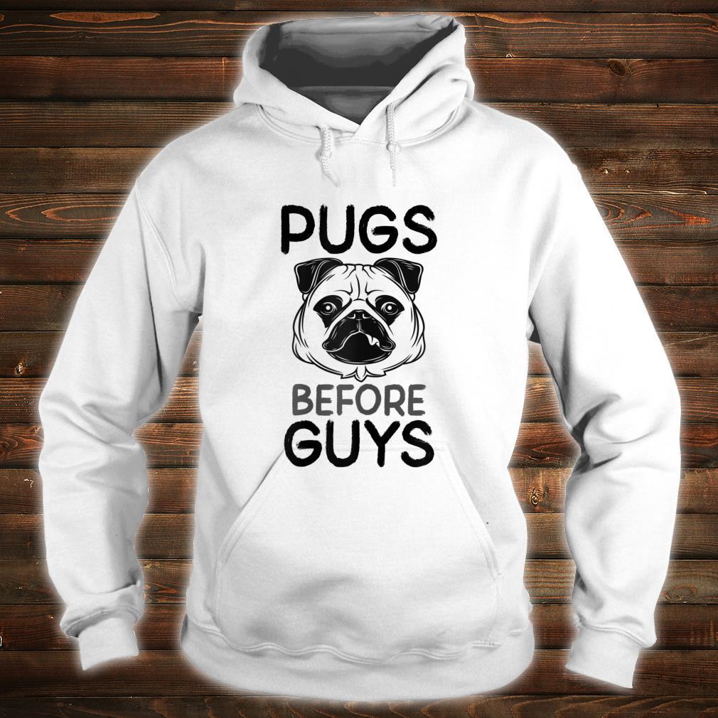 's Pugs Before Guys Slogan Shirt hoodie
