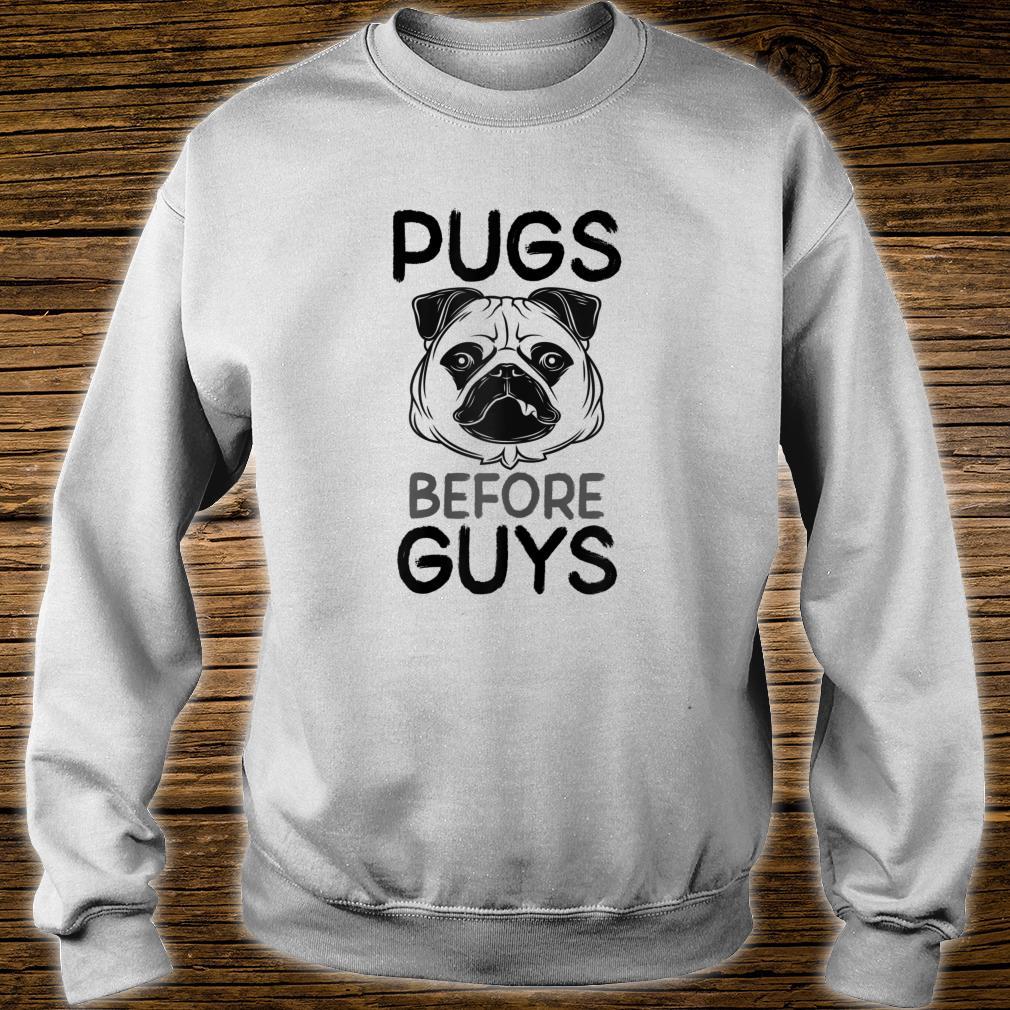 's Pugs Before Guys Slogan Shirt sweater